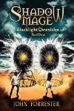 Shadow Mage: Blacklight Chronicles (Volume 3)