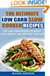 The Ultimate LOW CARB Slow Cooker Rec...