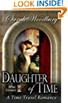 Daughter of Time: A Time Travel Roman...