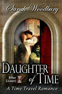 (FREE on 2/12) Daughter Of Time:  A Time Travel Romance by Sarah Woodbury - http://eBooksHabit.com