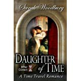 Daughter of Time:  A Time Travel Romance (The After Cilmeri Series) ~ Sarah Woodbury