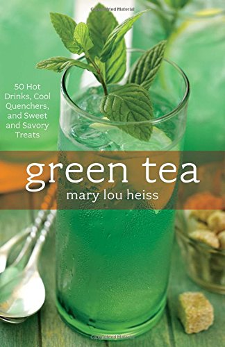 Green Tea: 50 Hot Drinks, Cool Quenchers, And Sweet And Savory Treats (50 Series)