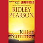 Killer Summer: Sun Valley, Book 3 (       UNABRIDGED) by Ridley Pearson Narrated by Phil Gigante