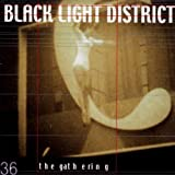 Black Light District by Gathering (2002-09-18)