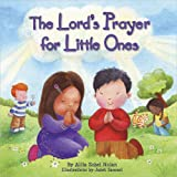 The Lord's Prayer for Little Ones ~ Allia Zobel-Nolan