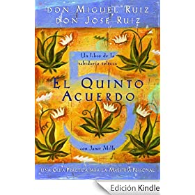 El Quinto Acuerdo (Un Libro De Sabiduria Tolteca) (A