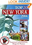 New York Travel Guide 2014: Essential...