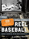 REEL BASEBALL Baseball's Golden Era, The Way America Witnessed It - In The Movie Newsreels (0385518862) by Les Krantz
