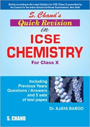 S.CHAND'S QUICK REVISION IN ICSE CHEMISTRY X by DR.AJAYA BABOO-English-Schand 2 Edition price comparison at Flipkart, Amazon, Crossword, Uread, Bookadda, Landmark, Homeshop18