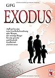Exodus - Aufbruch in eine neue Gesellschaftsordnung