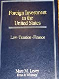img - for Foreign Investment in the United States: Law, Taxation, Finance book / textbook / text book