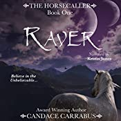 Raver: The Horsecaller, Book 1 | Candace Carrabus