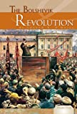 img - for The Bolshevik Revolution (Essential Events (ABDO)) book / textbook / text book