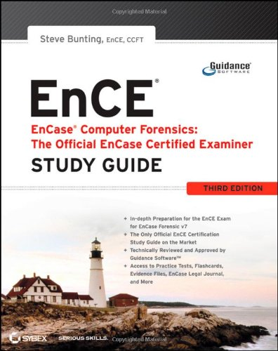 The Official ENCE Encase Certified Examiner Study Guide