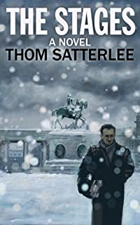 The Stages: A Novel by Thom Satterlee ebook deal