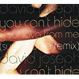 """You Can't Hide (Your Love From Me) (Original 12"""" Mix)"""