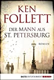 Der Mann aus St. Petersburg: Roman