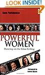 Powerful Women: Dancing on the Glass...