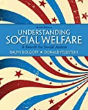 img - for Understanding Social Welfare: A Search for Social Justice Plus MySearchLab with eText -- Access Card Package (9th Edition) by Ralph Dolgoff (2012-08-15) book / textbook / text book