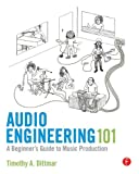 Audio Engineering 101: A Beginners Guide to Music Production