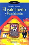 img - for El Gato Tuerto Y Otras Historias (Coleccion Corcel) (Spanish Edition) book / textbook / text book