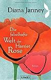 Die fabelhafte Welt der Harriet Rose: Roman