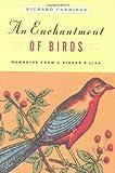 An Enchantment of Birds: Memories from a Birders Life