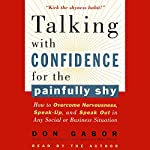 Talking with Confidence for the Painfully Shy | Don Gabor