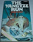 img - for THE YANGTZE RUN book / textbook / text book