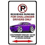 2010-15 Dodge Challenger Srt8 No Parking Sign