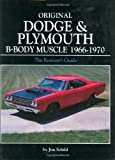 img - for Original Dodge and Plymouth B-Body Muscle 1966-1970 (Original Series) book / textbook / text book