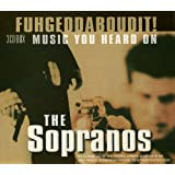"Fuhgeddaboudit! Music from The Sopranos (Dieser Titel enth�lt Re-Recordings)von ""Various"""