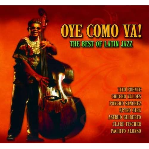 Amazon.com: Oye Como Va! Best of Latin Jazz: Oye Como Va