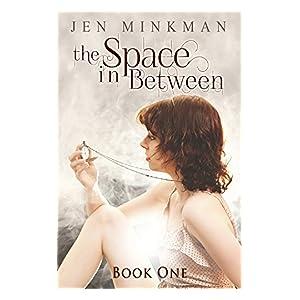 The Space In Between - Book 1