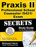 Praxis II Professional School Counselor (5421) Exam Secrets