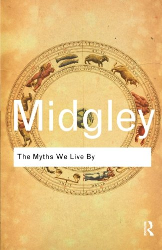 The Myths We Live By (Routledge Classics)