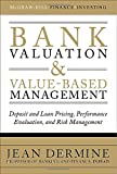 img - for Bank Valuation and Value-Based Management: Deposit and Loan Pricing, Performance Evaluation, and Risk Management (McGraw-Hill Finance & Investing) book / textbook / text book