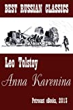 Image of Anna Karenina (best Translation, explanatory Notes, perfect Navigation, Illustrated) (Best Russian Classics)