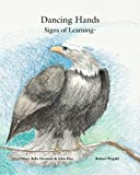 img - for Dancing Hands: Signs of Learning book / textbook / text book