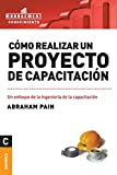 img - for Como Realizar Un Proyecto de Capacitacion (Spanish Edition) book / textbook / text book