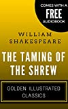 Image of The Taming of the Shrew: Golden Illustrated Classics (Comes with a Free Audiobook)