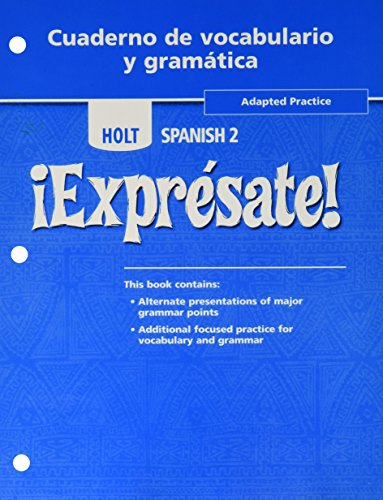 Holt Expresate!: Cuaderno de vocabulario y grammatica Adapted Workbook, Level 2 (Holt Spanish, Level 2) (¡Exprésate!) (Expresate 1 compare prices)