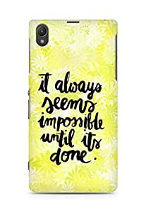 AMEZ it always seems impossible untill its done Back Cover For Sony Xperia Z1 C6902