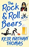 img - for The Rock & Roll Beers book / textbook / text book