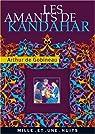 Les Amants de Kandahar par Gobineau