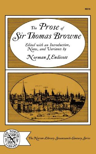 The Prose of Sir Thomas Browne (The Norton Library Seventeenth-Century Series)