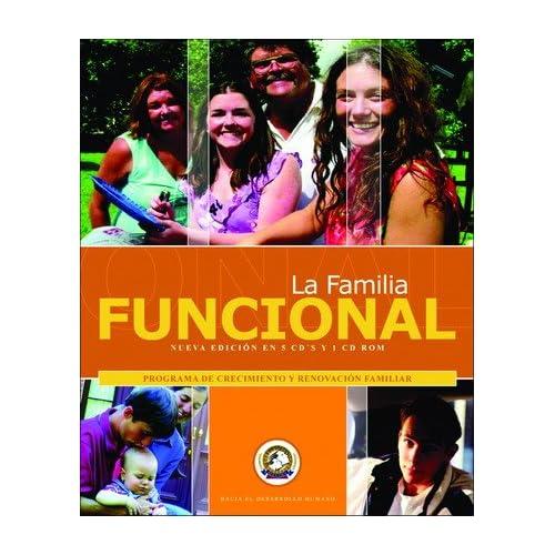 La Familia Funcional by Alex Dey (El Motivador # 1 de ...