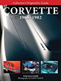 img - for Collector's Originality Guide Corvette 1968-1982 book / textbook / text book