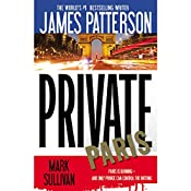 Private Paris | James Patterson, Mark Sullivan