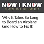 Why It Takes So Long to Board an Airplane (and How to Fix It)   Dan Lewis
